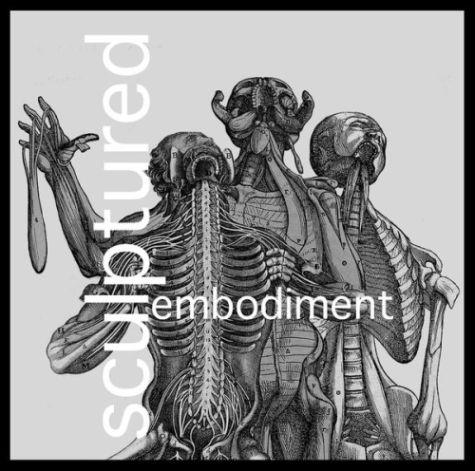 Sculptured – Embodiment (2008)