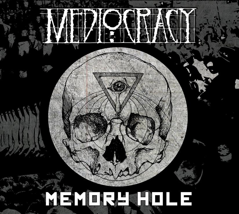 Mediocracy - Memory hole
