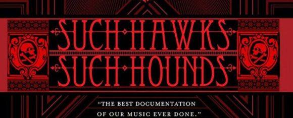 Proiectie: Such Hawks Such Hounds