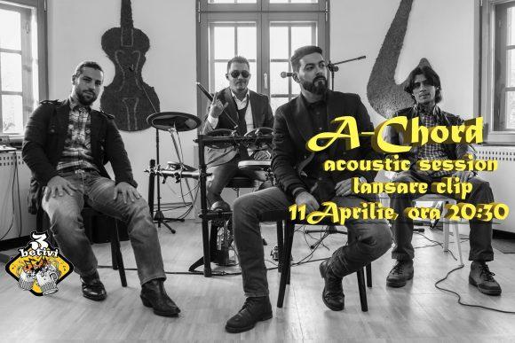 A-Chord, sesiune acustica si lansare clip