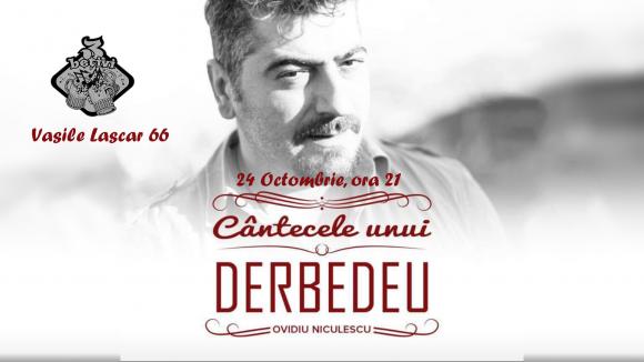 Ovidiu Niculescu, cântecele unui derbedeu