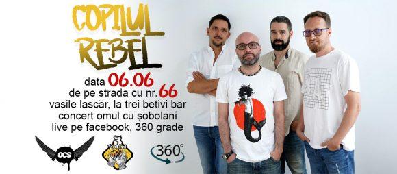 Concert Omul cu Șobolani – Live la 360 de grade – Copilul Rebel